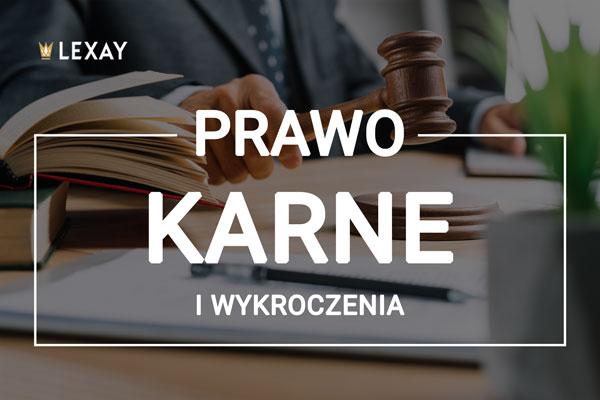 Adwokat kraków - prawo karne i wykroczenia - dowiedz się więcej