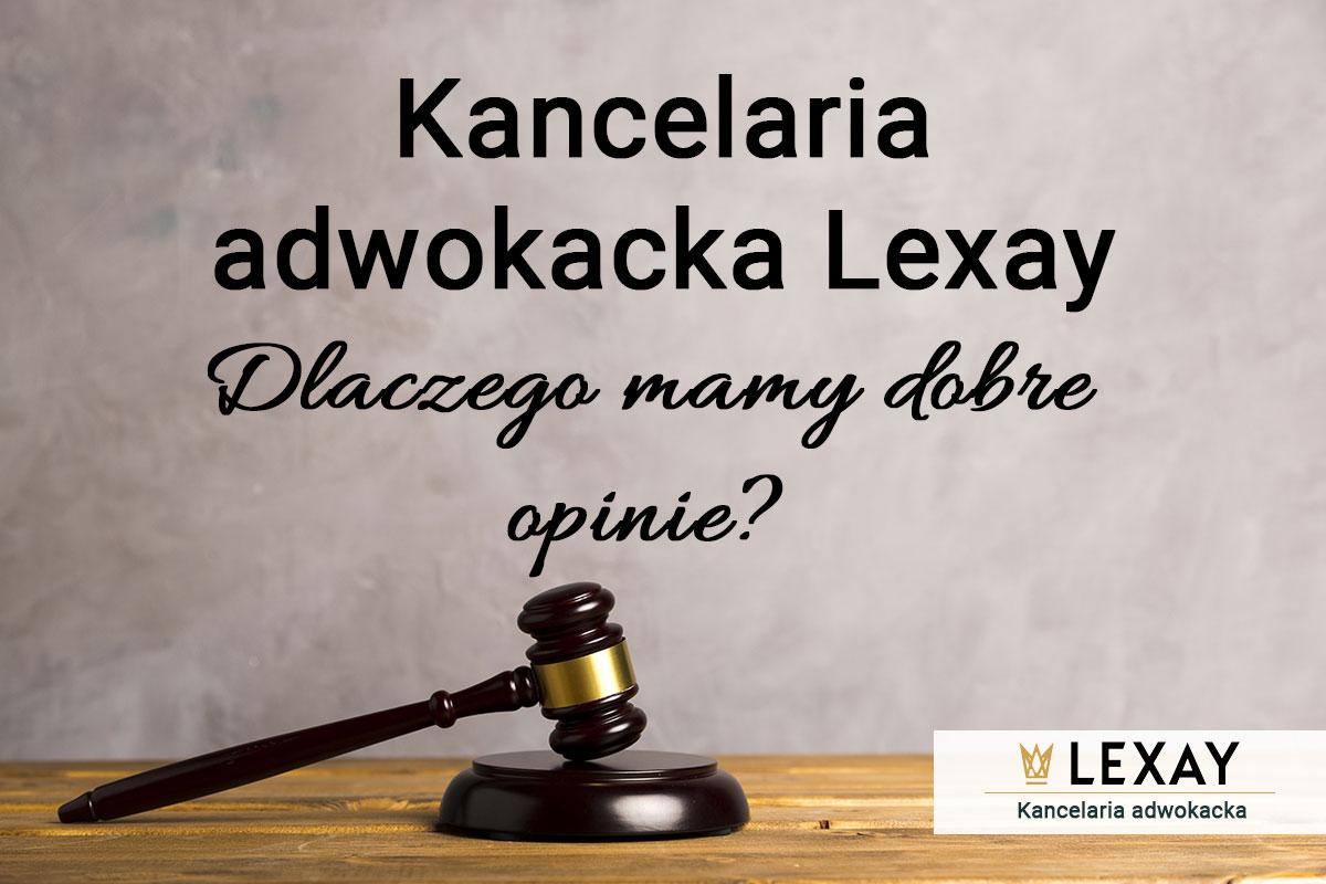 Kancelaria adwokacka Kraków – dlaczego mamy dobre opinie?