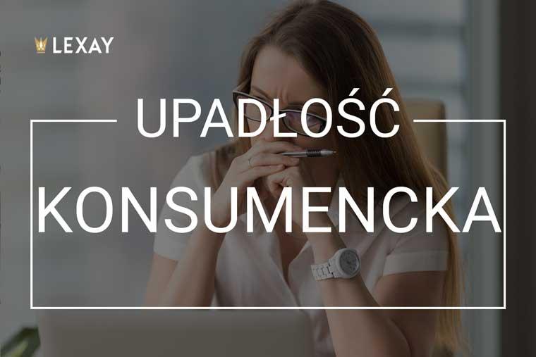 Adwokat Kraków - Kancelaria adwokacka Lexay - upadłość konsumencka