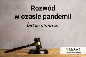 Rozwód w czasie pandemii koronawirusa