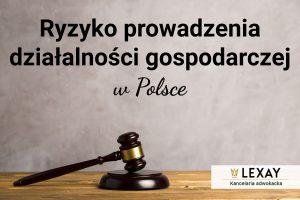 Ryzyko prowadzenia działalności gospodarczej w Polsce